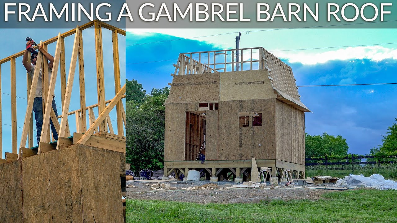 Framing a Gambrel Roof for a Barn, Shed, or Workshop
