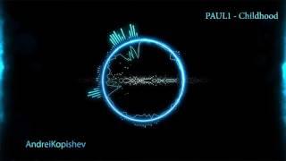 PAUL1 Childhood (Music no copyright)