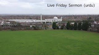 Friday Sermon - 15th March 2019