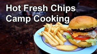 Hot Chips | Camp Cooking