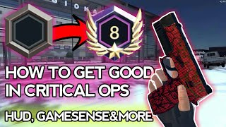 Critical Ops - How To Get GOOD (SENSITIVITY, GAMESENSE, CLANS, HUD & MORE)