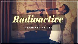 RADIOACTIVE - Imagine Dragons (Clarinet Cover)