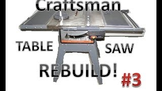 Table Saw Rebuild:  Disassembly!