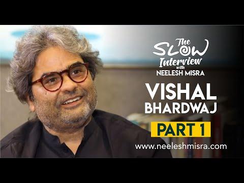 Vishal Bhardwaj    The Slow Interview With Neelesh Misra   Full Episode