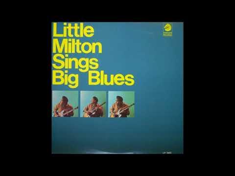 LITTLE MILTON (Inverness, Mississippi, U.S.A) - Sweet Sixteen