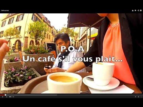 POA, un café s'il vous plait