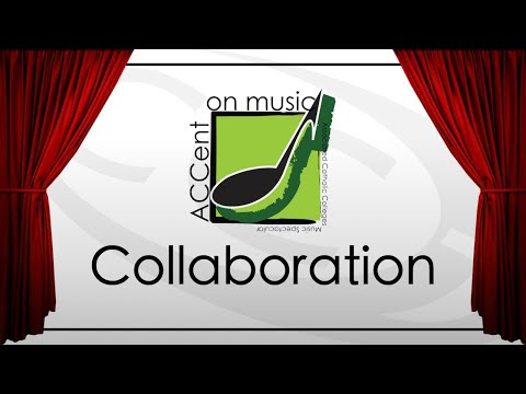 ACCent on Music 2018  Collaboration