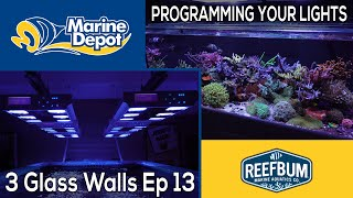 How to Setup Your Reef Lighting: 3 Glass Walls with Reefbum Part 13