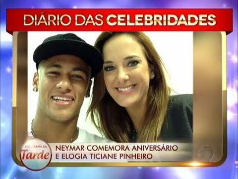 Neymar Comemora Aniversário E Elogia A Apresentadora Ticiane Pinheiro