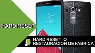 LG G4   Hard Reset o Restauracion De Fabrica