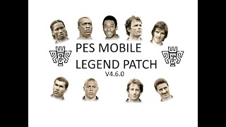 PES Mobile Unliscense LEGEND Patch V4.6.0! New HK Players Updates!