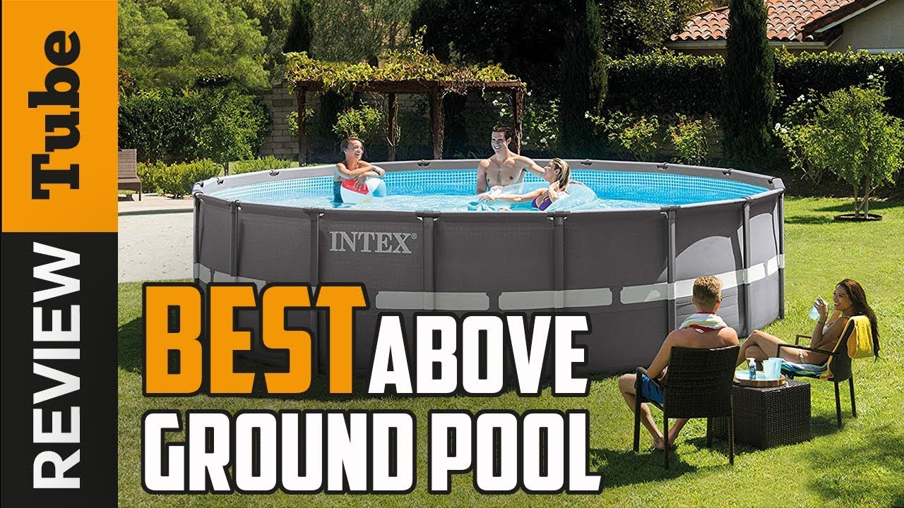 ✅Above Ground Pool: Best Above Ground Pool 2020 (Buying Guide) - YouTube