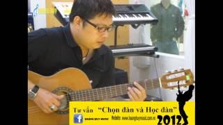 """Nghệ sĩ Guitar Tuấn Khang - Chương trình Tư vấn """"Chọn đàn và học đàn"""" 2012"""