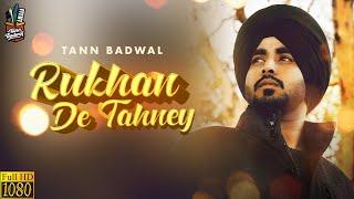 Rukhan De Tahney (Tann Badwal) Mp3 Song Download