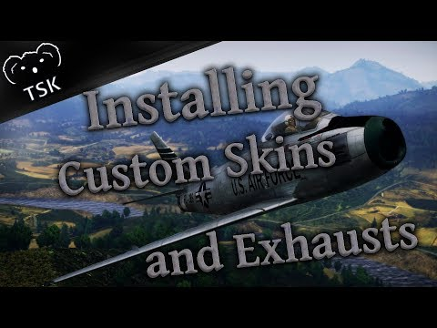 War Thunder Tutorial - How To Install User Skins & Custom Jet Exhausts - Windows/Mac (Steam)