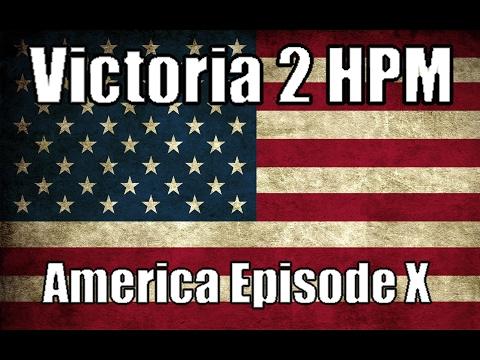 Victoria 2 HPM America Episode 10: The British-American War