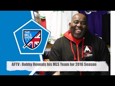 Arsenal Fan TV's Robby Chooses his MLS Team