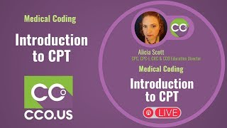 LIVE Medical Coding -Introduction to CPT