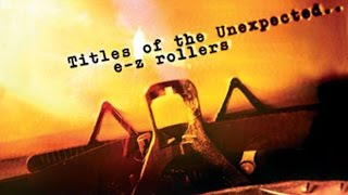 E-Z Rollers - Titles Of The Unexpected (Live Mix Session)