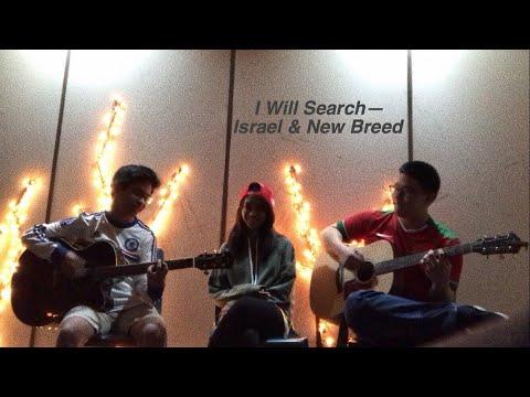 I Will Search—Israel & New Breed [COVER-ish] Ft. Joel Gani & Justin Tjoandi