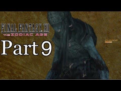 Energy Crisis! | Lets Play Final Fantasy Ⅻ The Zodiac Age Part 9