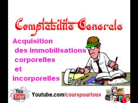 Acquisition des immobilisations corporelles et incorporelles - Comptabilite Generale