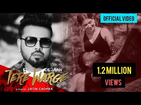 Tere Warge | Official Video | Diljaan | New Punjabi Songs 2019 | Latest Punjabi Songs 2019