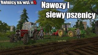 Rolnicy ze wsi FS 17 #3 Nawozy i siew zboża :D