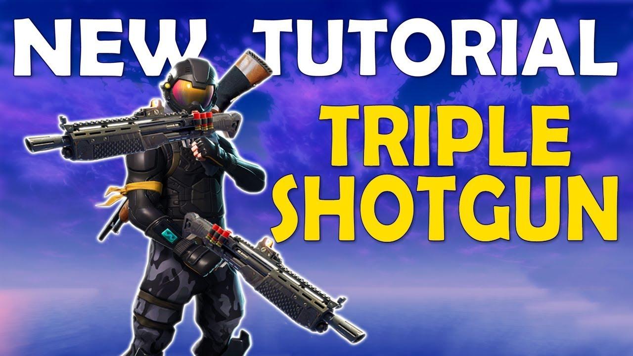 Triple Shotgun Tutorial Double Heavy Shotgun Double Pump Is Back Fortnite Battle Royale