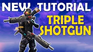 TRIPLE SHOTGUN TUTORIAL | DOUBLE HEAVY SHOTGUN | DOUBLE PUMP IS BACK - (Fortnite Battle Royale)