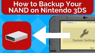 How to Backup Your Nintendo 3DS NAND