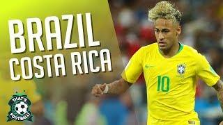 BRAZIL vs COSTA RICA LIVE Stream Watchalong 2018