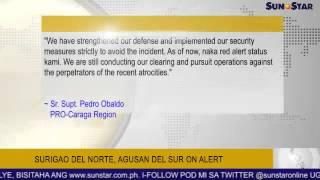 Surigao del norte, agusan del sur on alert