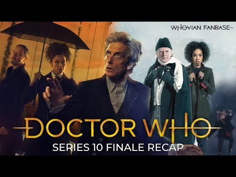 Doctor Who | The Series 10 Finale Recap