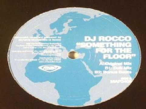 DJ Rocco ‎– Something For The Floor (Dub Mix)