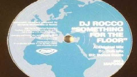 DJ Rocco – Something For The Floor (Dub Mix)