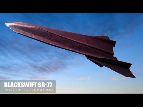 Best Paper Planes: How to make a paper airplane that FLIES FAST | BlackSwift SR-72