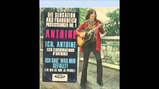 Antoine - Ich sag´ was mir gefällt!