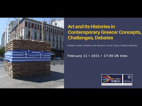 Art and its Histories in Contemporary Greece: Concepts, Challenges, Debates
