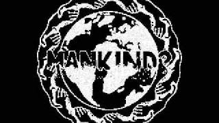 Mankind? - Selfish Schism