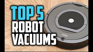 Best Budget Robot Vacuums in 2018 - Which Is The Best Robot Vacuum Cleaner?