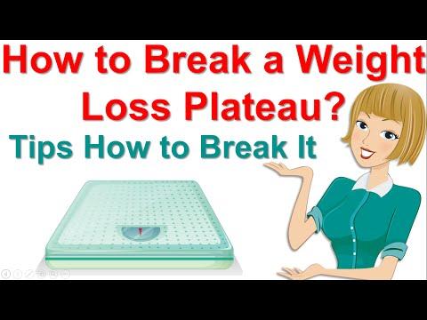How to Break a Weight Loss Plateau ? Tips How to Break It