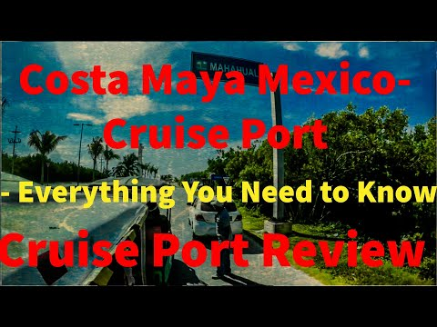 Costa Maya Cruise Port - What You Need To Know!!