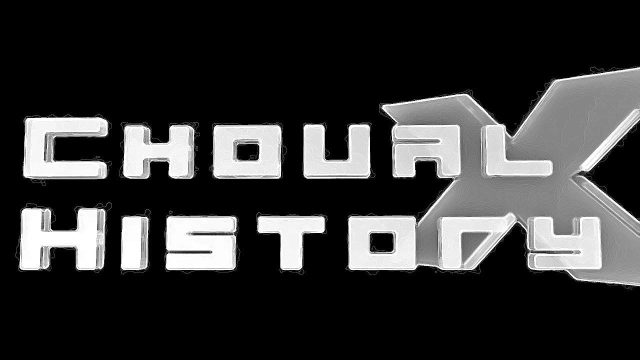 choual history x