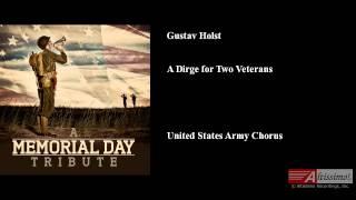 A Dirge for Two Veterans, Gustav Holst
