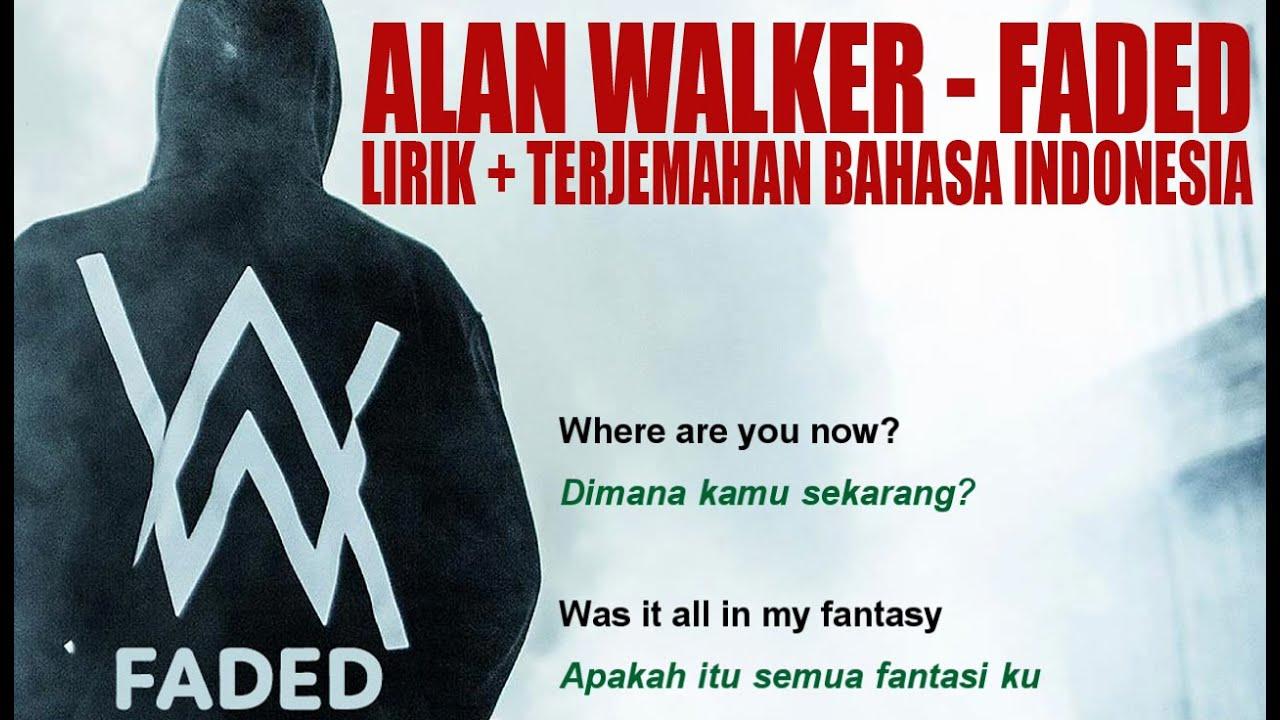 alan walker faded video lirik dan terjemahan bahasa