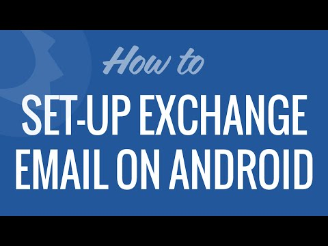 Setup Exchange Email On Android