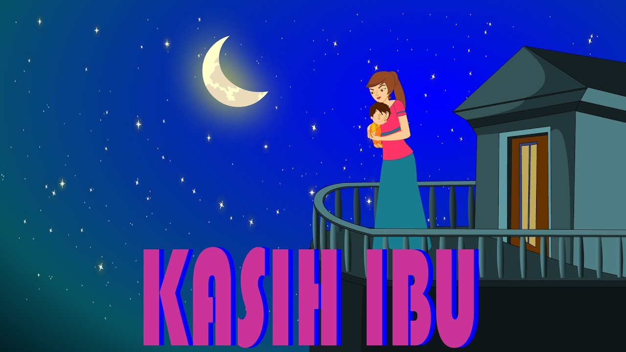 Kasih Ibu Lagu Anak TV Mothers Love Song In Bahasa Indonesia