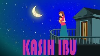 Kasih ibu | Lagu Anak TV | Mother's Love Song in Bahasa Indonesia