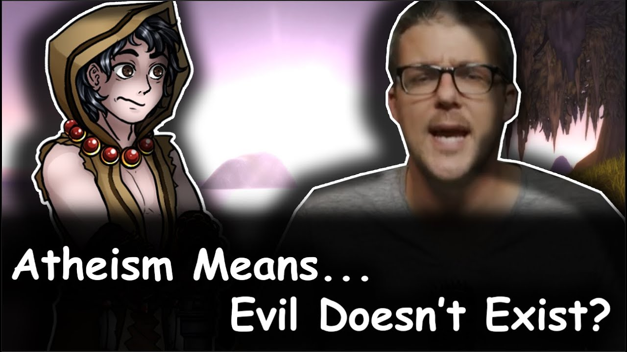 Download The Problem of Evil...Disproves Atheism?...